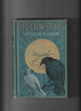 OLD CROW STORIES. By Katharine B. Judson.   Illustrator: Charles Livingston Bull