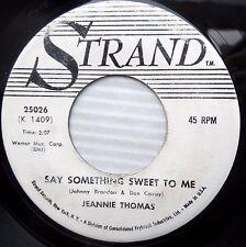JEANNIE THOMAS 1961 killer R&B popcorn PROMO 45 SAY SOMETHING SWEET TO ME e8894