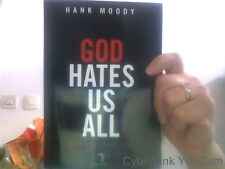 Hank Moody pour God hates us all