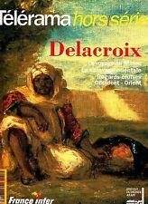 Telerama Hors/Serie Delacroix Orient French Art Magazine