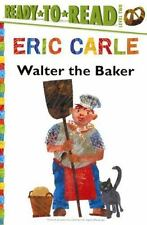 Walter the Baker by Eric Carle (2014, Hardcover, Prebound)