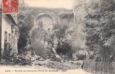 LAON ruines de la porte de Soissons timbrée 1906