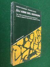 GUARINO RAUGEI - GLI ANNI DEL DISONORE Licio Gelli Loggia P2 - Libro NUOVO