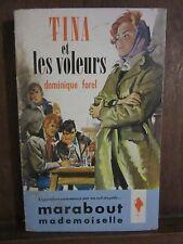 Dominique Forel: Tina et les voleurs/ Marabout mademoiselle 1962