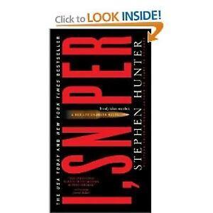 I, Sniper [Bob Lee Swagger Novels] by Hunter, Stephen , Mass Market Paperback