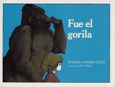 Fue el Gorila: (The Gorilla Did It) (Libros Colibri)