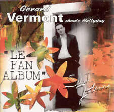 Gérard VERMONT chante Johnny HALLYDAY. Rare cd Album + cd version Karaoké