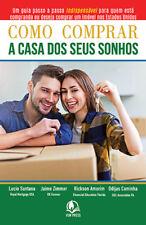 Livro : Como Comprar a Casa dos Seus Sonhos