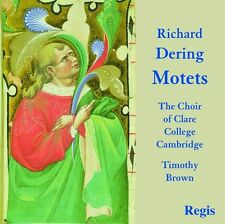 Richard Dering Motets Timothy Brown Choir Clare College Cambridge New Regis CD
