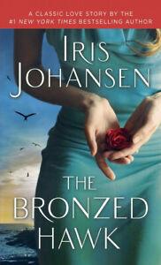The Bronzed Hawk: A Classic Love Story -Iris Johansen Fiction Book Aus Stock