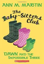 The Baby-Sitters Club #5: Dawn and the Impossible Three by Ann M. Martin