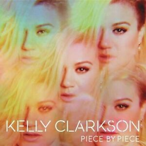 KELLY CLARKSON-Piece By Piece(2015)-Invincible-New And Sealed