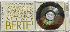 LOREDANA BERTE' MIA MARTINI STIAMO COME STIAMO RARE CD SINGOLO 1993
