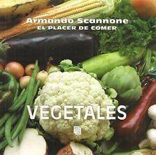 EL PLACER DE COMER, VEGETALES by Armando Scannone (Spanish, Paperback)