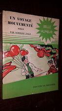 UN VOYAGE MOUVEMENTE - Norman Dale 1950 - Coll. Belle Humeur - b