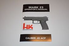 HECKLER & KOCH HK MARK 23 MANUAL FACTORY INSTRUCTION BOOK HK 45C USP P30 P2000SK