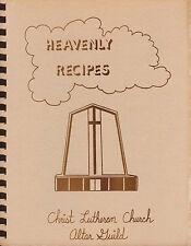 Heavenly Recipes: Christ Lutheran Church Altar Guild 1980 Long Beach, California