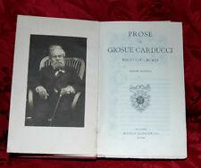 Prose di Giosuè Carducci MDCCCLIX - MCMIII Edizione Definitiva 1922 Zanichelli