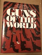 Guns Of The World, Hans Tanner, Complete Collector's & Traders Guide, 1977, Book