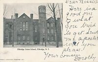 ELBRIDGE NY – Elbridge Union School – udb – 1907