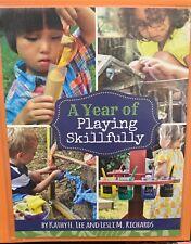 A Year of Playing Skillfully- preschool