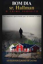 Novelas de Intriga e Suspense: Bom Dia Sr. Hallman : O Crime Perfeito by...