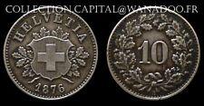 Suisse 10 centimes (Rappen) 1876B (Berne) Côte TTB 60€ SUP 100€