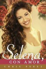 Para Selena, Con Amor by Chris Perez (2012, Paperback, Spanish)