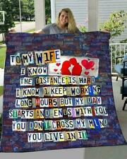To My Wife I Know The Distance Is Hard I Keep Working Long Fleece Blanket