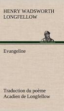 Evangeline Traduction Du Poeme Acadien de Longfellow (Hardback or Cased Book)