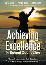 Achieving Excellence in School Counseling through Motivation, Self-Direction, S