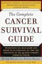 The Complete Cancer Survival Guide: Everything You Must Know and Where to go For