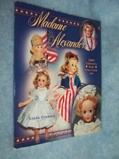 Madame Alexander 2003 Collector's Dolls Price Guide #28 by Linda Crowsey