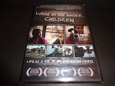 WADE IN THE WATER, CHILDREN-First hand account of post-Katrina life by children