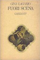 Fuori Scena,Gina Lagorio  ,Garzanti,1979