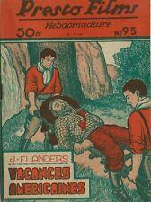 RARE EO JEAN RAY / JOHN FLANDERS PRESTO-FILMS N° 95 : VACANCES AMÉRICAINES