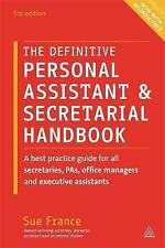 The Definitive Personal Assistant & Secretarial Handbook: A Best  by France, Sue