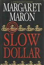Slow Dollar by Margaret Maron (2002, Hardcover)