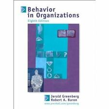 Behavior in Organizations (8th edition) by Jerald Greenberg and Robert Baron