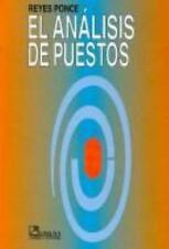 El analisis de puestos/ Analysis of Positions (Spanish Edition)