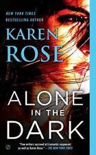 The Cincinnati: Alone in the Dark by Karen Rose (2016, Paperback) FREE SHIPPING