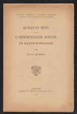 Quelques mots sur l'ornementation romane en Haute-Normandie/ Dubois. Micaux 1919
