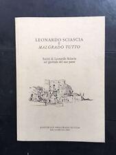 LEONARDO SCIASCIA E MALGRADO TUTTO, Editoriale Malgrado Tutto, 1991