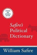Safire's Political Dictionary: By Safire, William