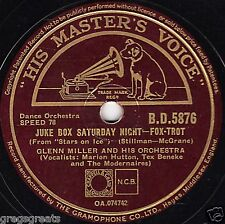 "GREAT GLENN MILLER 78 ""JUKE BOX SATURDAY NIGHT/SLEEPY TOWN TRAIN"" HMV BD 5876 E-"