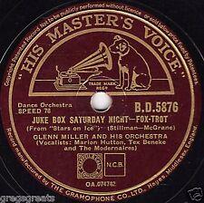 """Gran Glenn Miller 78 """"Juke Box sábado por la noche/Sleepy Ciudad Tren"""" HMV bd 5876 E -"""