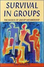 Survival In Groups: The Basics of Group Membership, Douglas, . | Paperback Book
