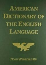 American Dictionary of the English Language By Noah Webster 1828