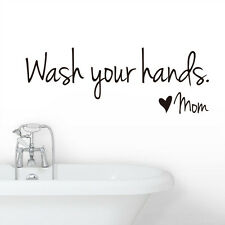 Wash Your Hands Mom Quote Wall Sticker Home Decor Vinyl Art Decal Removable