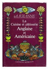 La Cuisine et pâtisserie anglaise et américaine par A Suzanne
